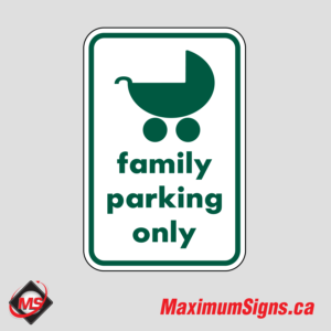 Family Parking Only
